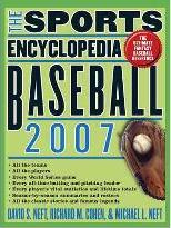 The Sports Encyclopedia Baseball 2007