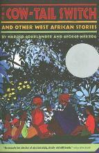 The Cow-Tail Switch and Other West African Stories