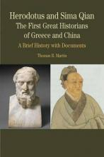 Herodotus and Sima Qian: The First Great Historians of Greece and China