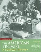 American Promise Compact, 3rd Edition, Volume 1 & Going to the Source, Volume 1
