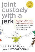 Joint Custody with a Jerk