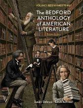 The Bedford Anthology of American Literature, Volume One