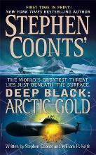 Stephen Coonts' Deep Black: Arctic Gold