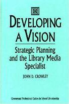 Developing a Vision