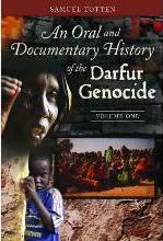 An Oral and Documentary History of the Darfur Genocide [2 volumes]
