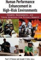 Human Performance Enhancement in High-Risk Environments
