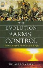 The Evolution of Arms Control