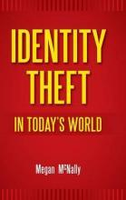 Identity Theft in Today's World