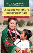 American Indian and Alaska Native Children and Mental Health
