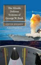 The Missile Defense Systems of George W. Bush