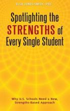 Spotlighting the Strengths of Every Single Student