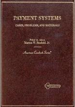 Payment Systems: Cases, Materials and Problems