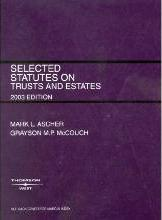 Selected Statutes on Trusts and Estates 2003