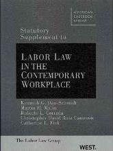 Labor Law in the Contemporary Workplace, Statutory Supplement