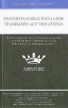 Understanding Fair Labor Standards Act Violations