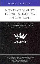 New Developments in Evidentiary Law in New York