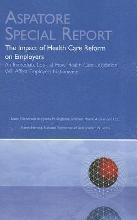 The Impact of Health Care Reform on Employers