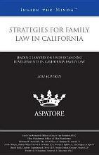 Strategies for Family Law in California 2012