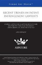 Recent Trends in Patent Infringement Lawsuits, 2014 ed.