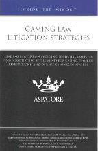 Gaming Law Litigation Strategies