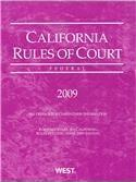 California Rules of Court Federal 2009