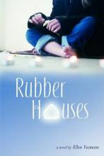 Rubber Houses