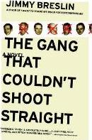 The Gang That Couldn't Shoot Straight