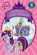 My Little Pony: Meet the Princess of Friendship