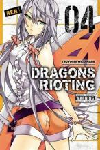 Dragons Rioting: Vol. 4