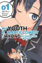 My Youth Romantic Comedy Is Wrong, As I Expected @ comic, Vol. 1 (manga)