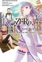 Re:ZERO -Starting Life in Another World-, Chapter 1: A Day in the Capital, Vol. 1 (manga)