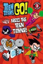 Teen Titans Go! (TM): Meet the Teen Titans!