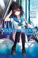 Strike the Blood: The Amphisbaena Vol. 3