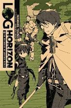 Log Horizon: Log Horizon, Vol. 1 (light novel) The Beginning of Another World Vol. 1