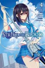 Strike the Blood: (Manga) Vol. 4