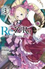 Re:Zero -Starting Life in Another World-: (Novel) Vol. 3