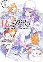re:Zero Starting Life in Another World, Vol. 6 (light novel)