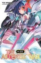 The Asterisk War: Quest for Days Lost (Novel) Vol. 4