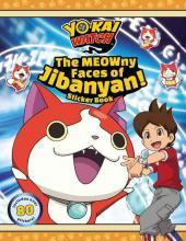 Yo-Kai Watch: The MEOWny Faces of Jibanyan!