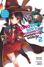 Konosuba: God's Blessing on This Wonderful World!: Love, Witches & Other Delusions! Vol. 2