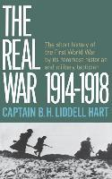 The Real War, 1914-1918