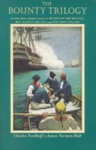 """Bounty"" Trilogy: Mutiny on the ""Bounty"", Men Against the Sea and Pitcairn's Island"