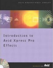 Introduction to Avid Xpress Pro Effects