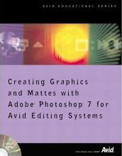 Creating Graphics and Mattes with Adobe Photoshop 7 for Avid Editing Systems