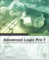 Apple Pro Training Series: Advanced Logic Pro 7