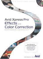 Avid Xpress Pro Effects and Color Correction
