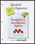 Student Organizer for Prealgebra & Introductory Algebra