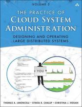 Practice of Cloud System Administration: Volume 2