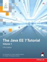 The Java EE 7 Tutorial: Volume 1