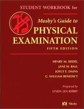 Mosby's Guide to Physical Examination: Student Workbook